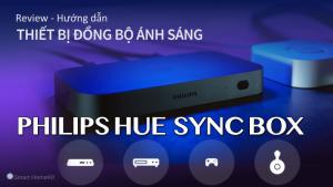 Hướng-dẫn-thiet-lap-Philips-Hue-Sync-Box-1024x576