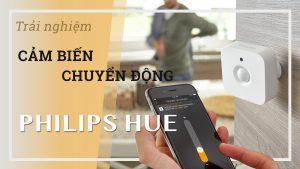 review-danh-gia-cam-bien-chuyen-dong-philips-hue-motion-sensor