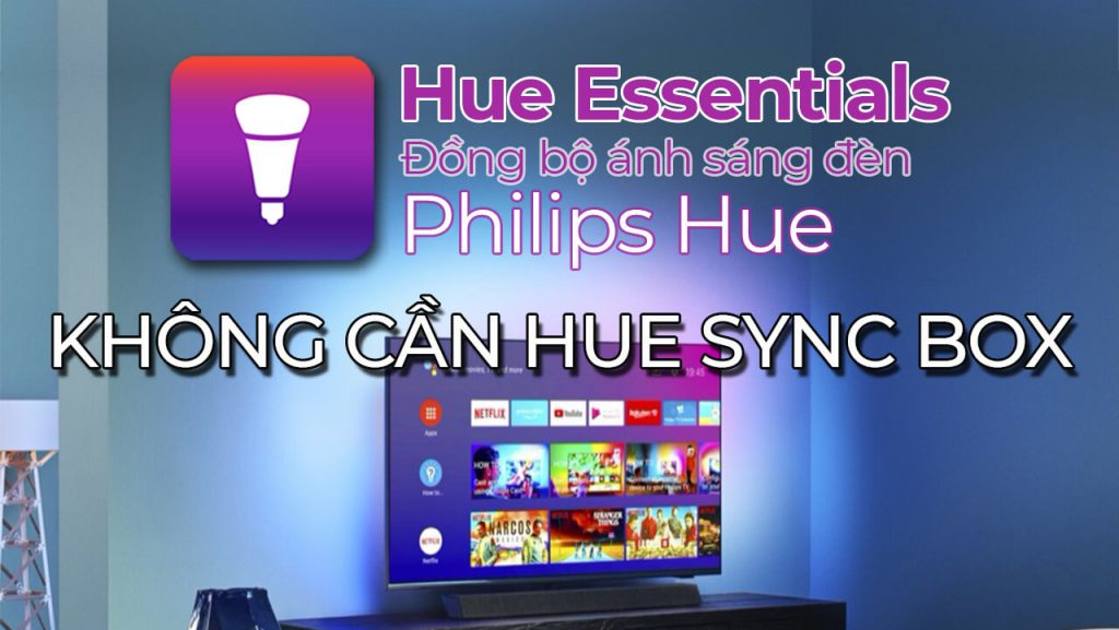 Hue-essential-dong-bo-anh-sang-den-philips-hue-banner-1024x577